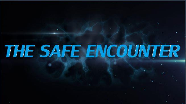The Safe Encounter